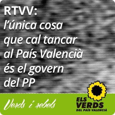 Els Verds del País Valencià demana la dimissió d'Alberto Fabra pel tancament de RTVV i la convocatòria d'eleccions anticipades