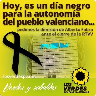 Los Verdes piden la dimisión inmediata de Alberto Fabra ante el cierre de la RTVV