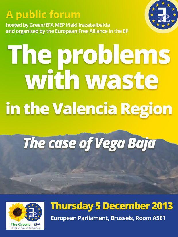 Los Verdes llevan al Parlamento Europeo la problemática del tratamiento de residuos urbanos realizado por la Generalitat Valenciana