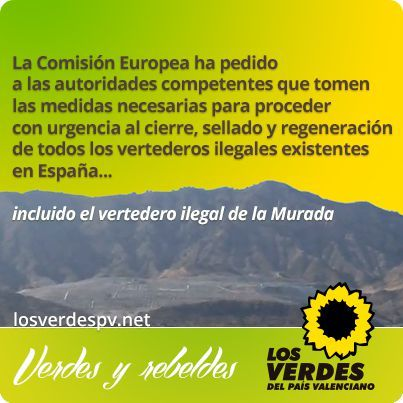 Tras la pregunta de Los Verdes, la Comisión Europea exige cerrar con urgencia vertederos ilegales, como el de la Murada, en España