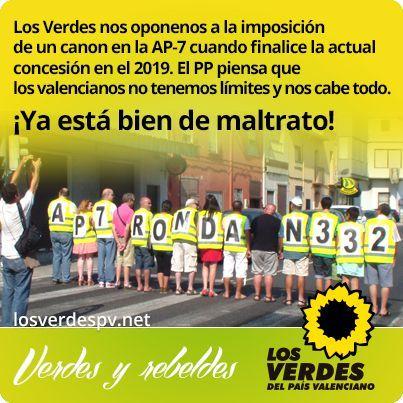 Los Verdes del País Valenciano se oponen a la imposición de un canon en la AP-7 cuando finalice la actual concesión en el 2019