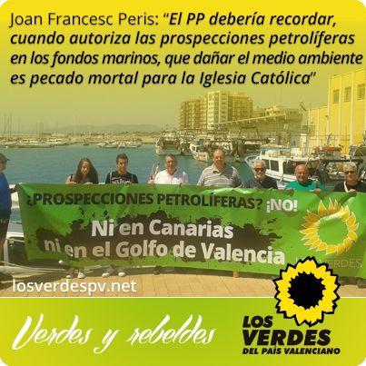 Los Verdes lamentan la falta de oposición del PP de Fabra a las prospecciones petrolíferas y que se indemnice con dinero público el fracasado Proyecto Castor