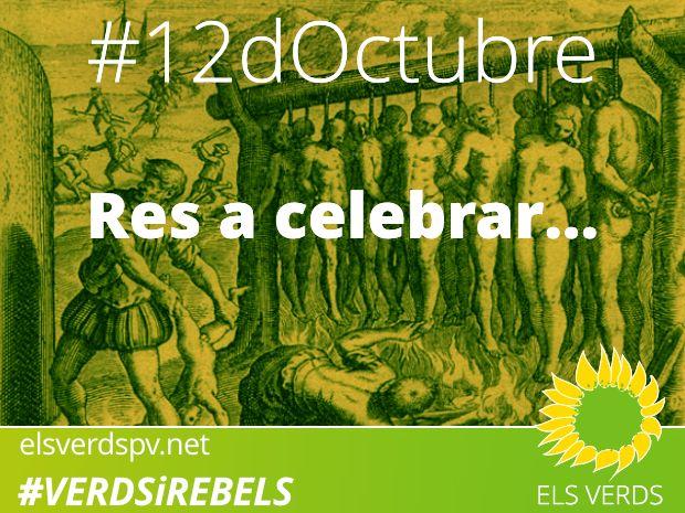 12 d'octubre: De les covardies, falsedats, ocultacions i la necessitat d'un relat històric diferent al tradicional